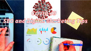 COVID-19 - SEO and Digital Marketing