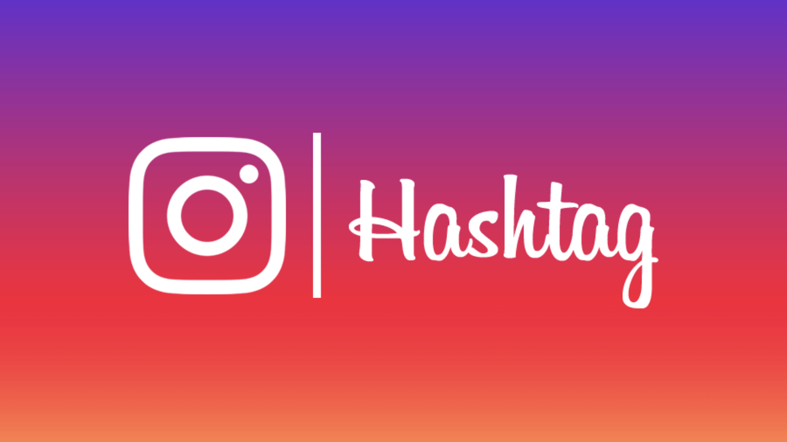Get More Reach With the Right Instagram Hashtags